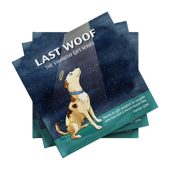 The Sympathy Gift Series Last Woof written by Denise Gibb, Content Writer