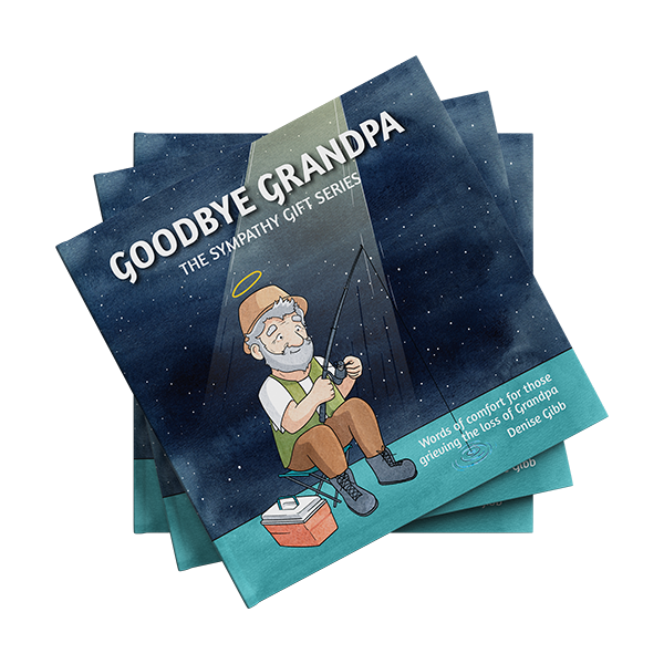 The Sympathy Gift Series Goodbye Grandpa book cover
