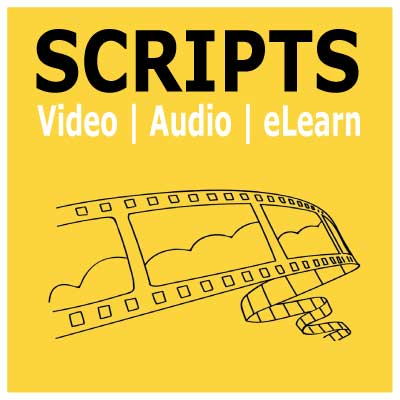 Scriptwriting audio, video and elearning